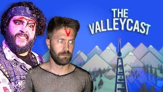 Losing our V-cards with Steve | The Valleycast, ep. 41