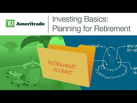 Investing Basics: Planning for Retirement