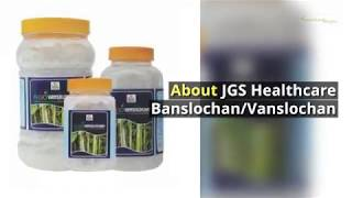 JGS Healthcare BanslochanVanslochan,Benefits, Price, How to use, Side effects swasthyashopee