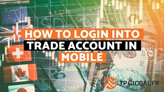 How to Login into Trade Account in Mobile