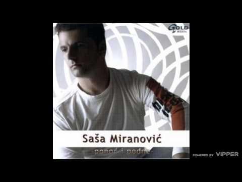 Sasa Miranovic - Ne ide - (Audio 2004)