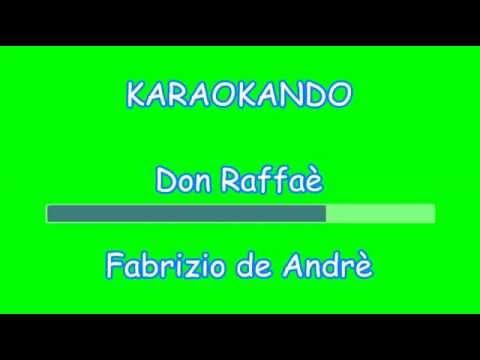 Karaoke Italiano - Don Raffaè - Fabrizio de Andrè ( Testo)