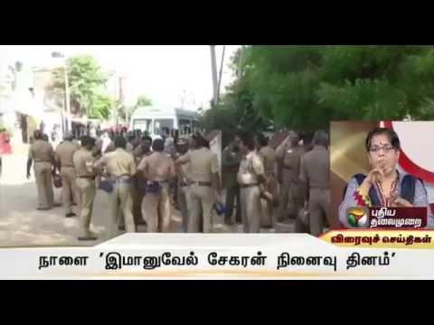 Security tightened ahead of Immanuvel Sekaran