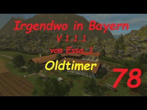 LS 15 Irgendwo in Bayern Map Oldtimer #78 [german/deutsch]