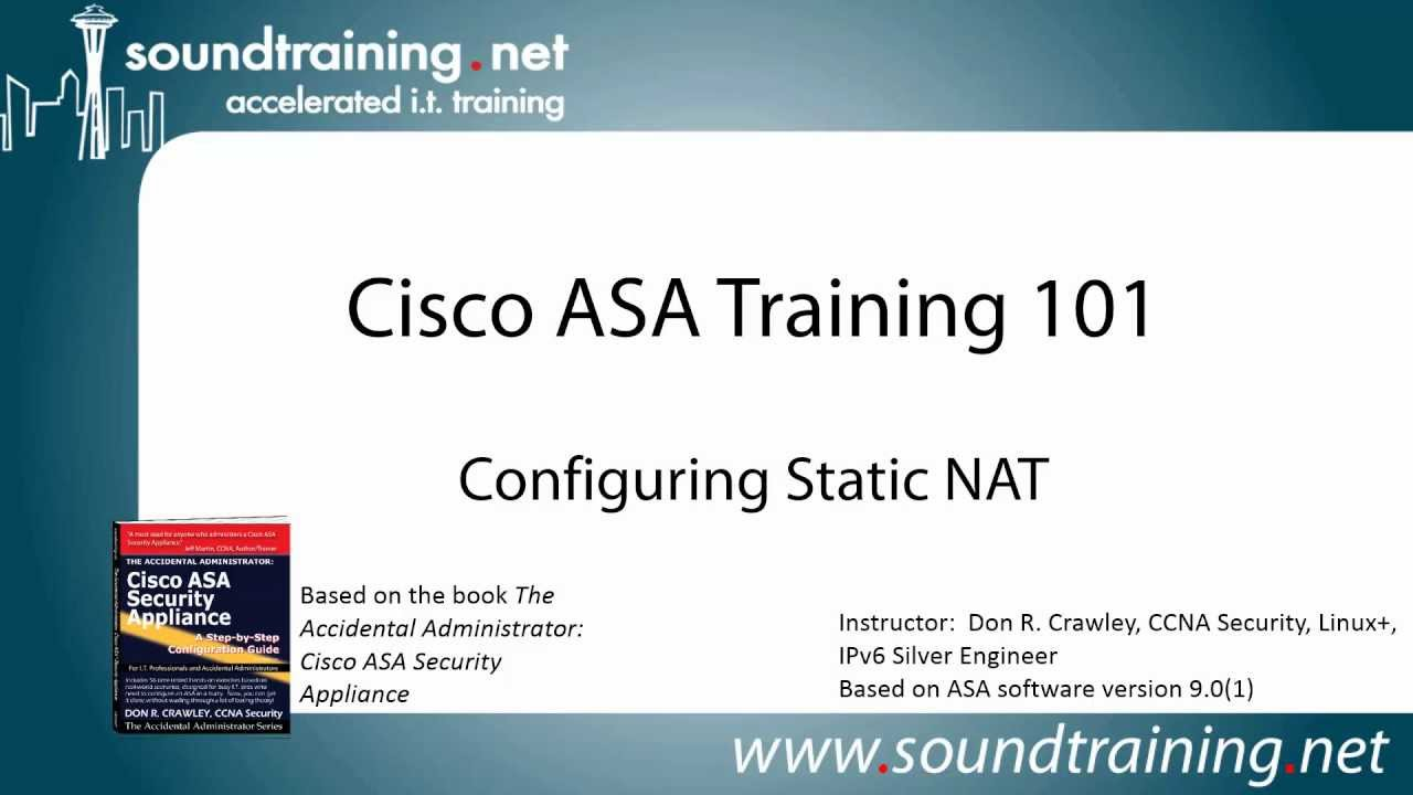 How to Configure Static NAT on a Cisco ASA: Cisco ASA Training 101
