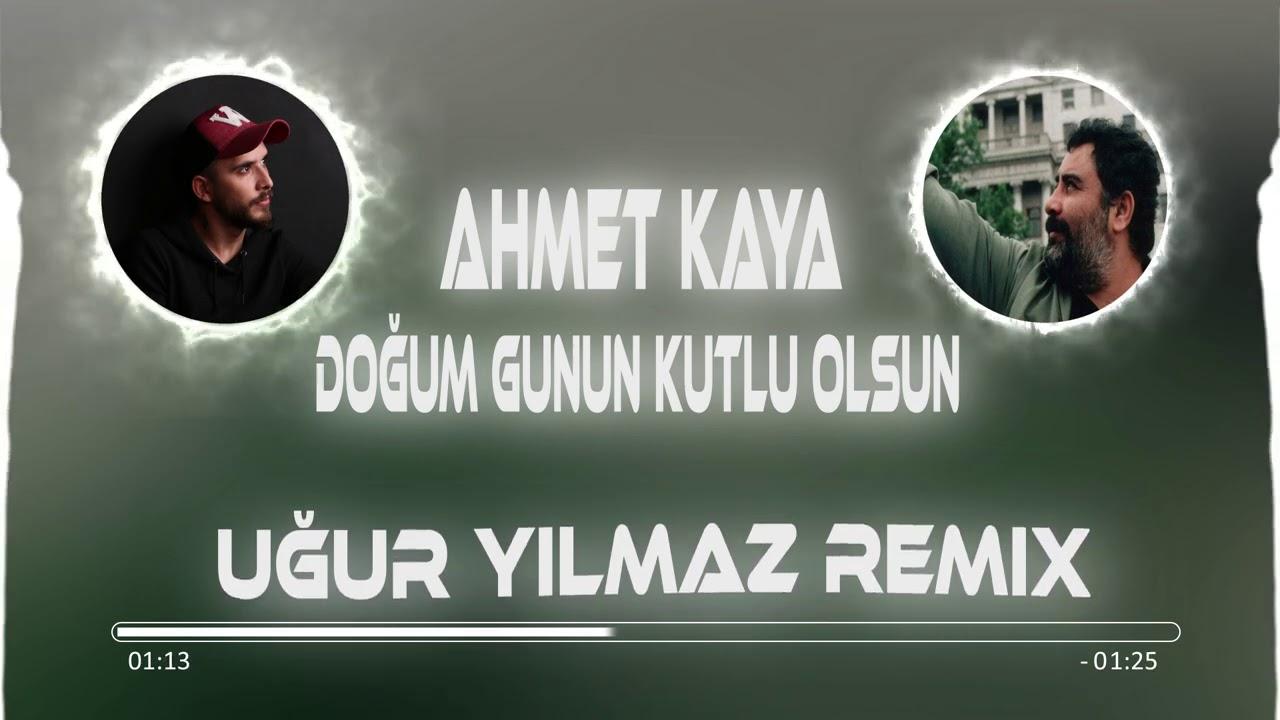 Ahmet Kaya - Doğum Günün Kutlu Olsun (Uğur Yılmaz Remix)