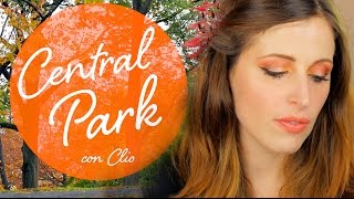 MAKEUP TUTORIAL TRUCCO CENTRAL PARK con CLIO