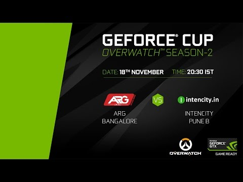 GeForce Cup: Overwatch Season 2 | ARG Bangalore vs Intencity Pune B | Group D