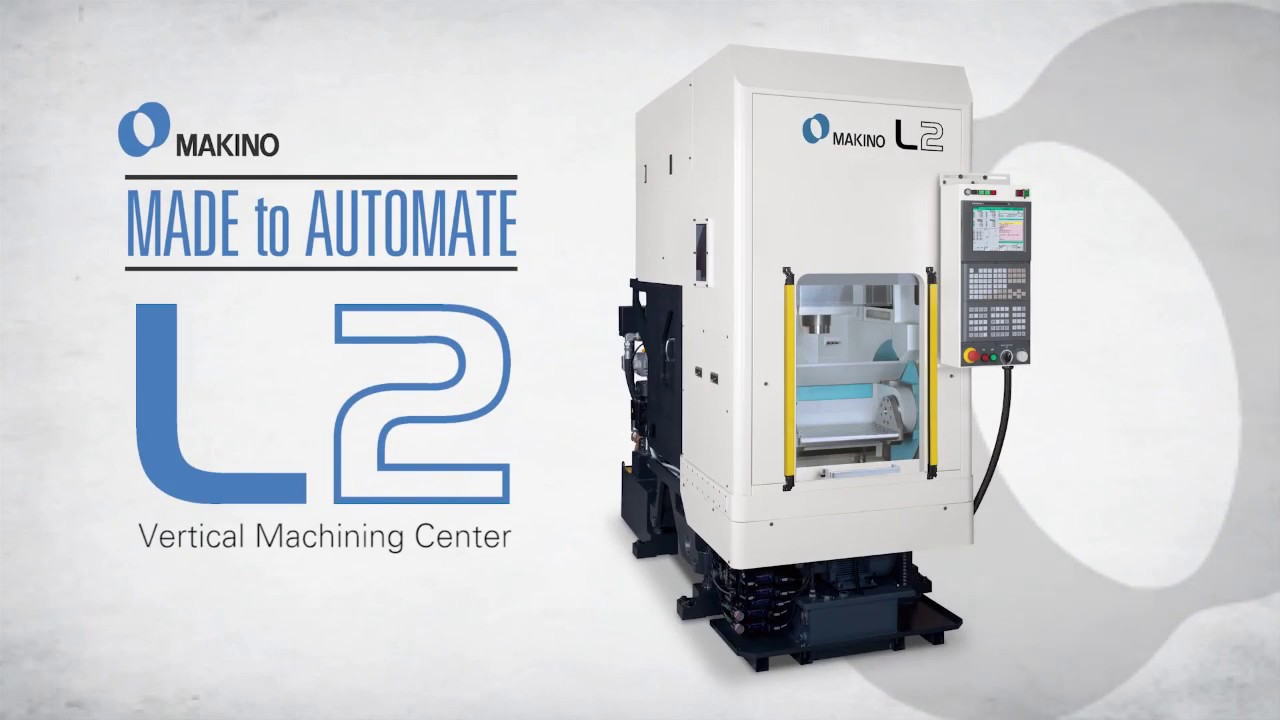 Wonderful L2 VMC: Made To Automate High Volume, Small Part Manufacturing