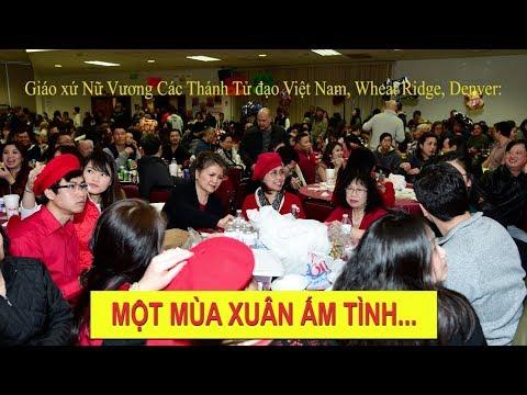 Đón Xuân Mậu Tuất 2018 tại Denver, Colorado - GX Nữ Vương Các Thánh Tử Đạo Việt Nam