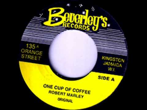 Robert « Bob » Marley ( «Bobby Martell» ) = One Cup of