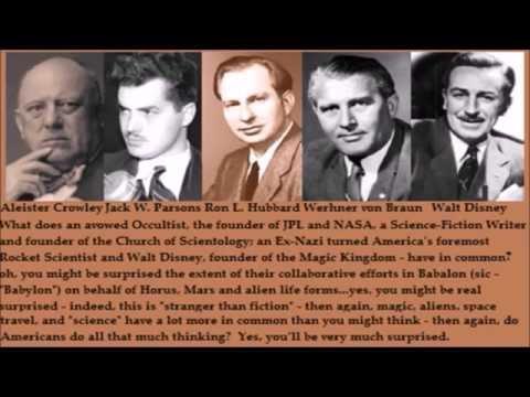 NASA-JPL-Aleister Crowley-Ron Hubbard-Von Braun-Walt Disney Occult Pt.7