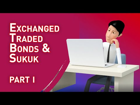 Exchange Traded Bonds and Sukuk (ETBS)