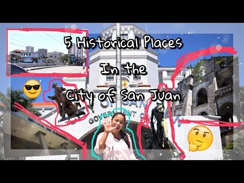 5 Historical Places in the City of San Juan