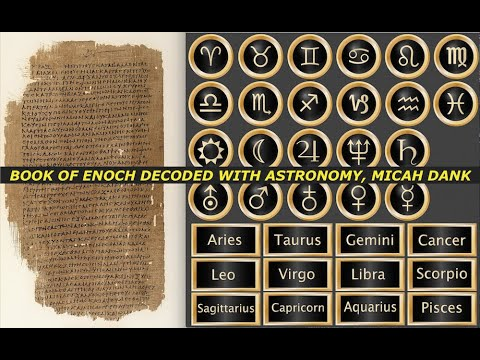 Book of Enoch Decoded with Astronomy, This Will Blow Your Mind, Micah Dank