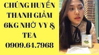 Trà Vy Tea - Á Quân The Face Chúng Huyền Thanh Giảm 6kg Nhờ Trà Vy Tea|| Hotline: 0909.64.7968