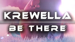 Krewella - Be There Mp3