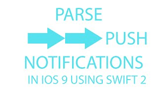Video iOS Apps & Tanmay Answers: Push Notifications with Parse (in iOS 9 using Swift 2)! download MP3, 3GP, MP4, WEBM, AVI, FLV Agustus 2018