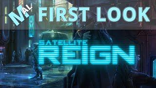 Satellite Reign First Look [Alpha .04 Gameplay]