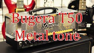 Bugera T50 Infinium - Tube Amp tuyệt hay cho Rock/Metal | ChoiGuitar Shop