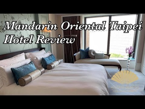 Mandarin Oriental Taipei City Suite Review Episode One: Accommodation (English)