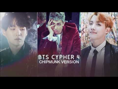 BTS - BTS Cypher 4 [Chipmunk Version]