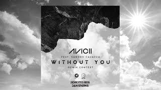 Скачать Avicii Feat Sandro Cavazza Without You Roberto Rios X Dan Sparks Remix