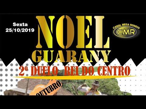 2º Duelo Rei do Centro – DTG Noel Guarany – Santa Maria-RS - Sexta  25/10/2019