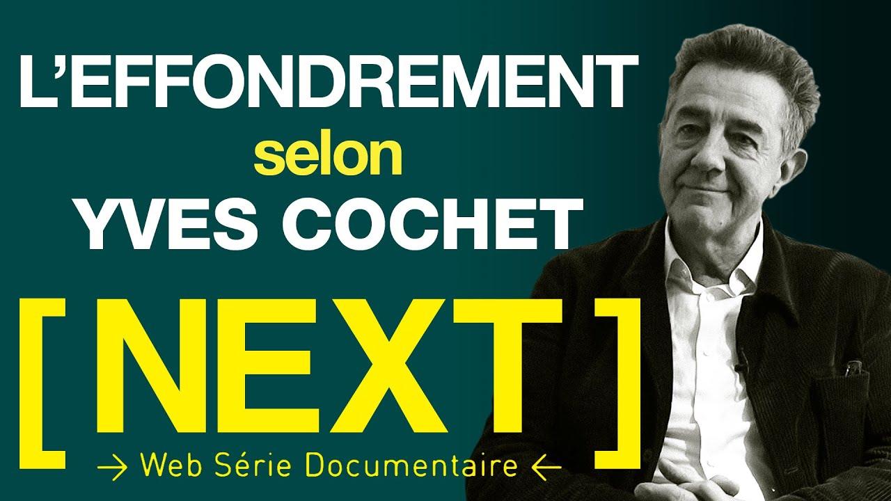 [ NEXT ] Episode #5 - Yves Cochet, Ministre et collapsologue - (Effondrement et Ecologie)
