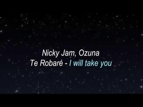 Nicky Jam y Ozuna - Te robaré  (Lyrics translation in English)