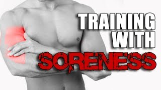 Muscle Soreness Mystery - Should You WORK OUT or NOT?