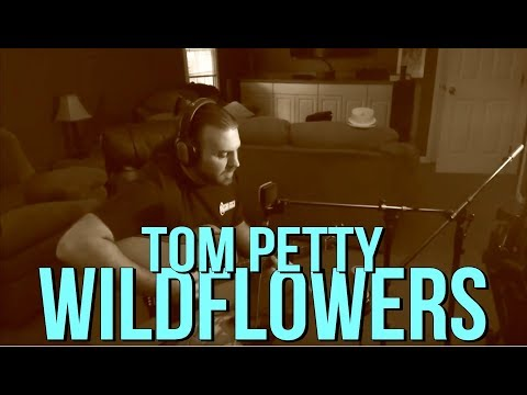 Wildflowers By Tom Petty Cover