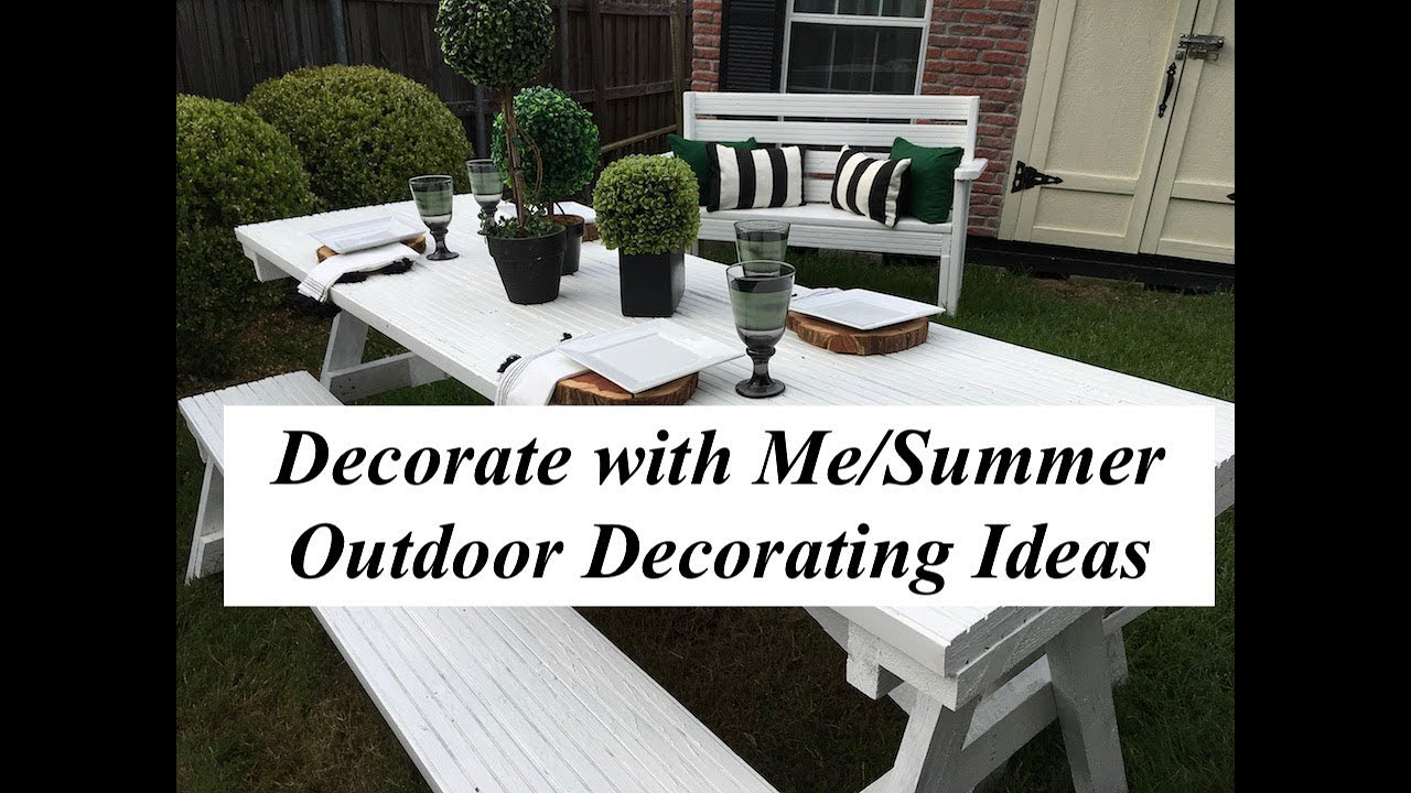 Decorate With Me/Summer Outdoor Decorating Ideas collab
