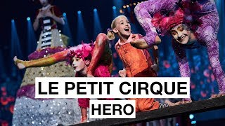 Le Petit Cirque - Hero  | The 2017 Nobel Peace Prize Concert