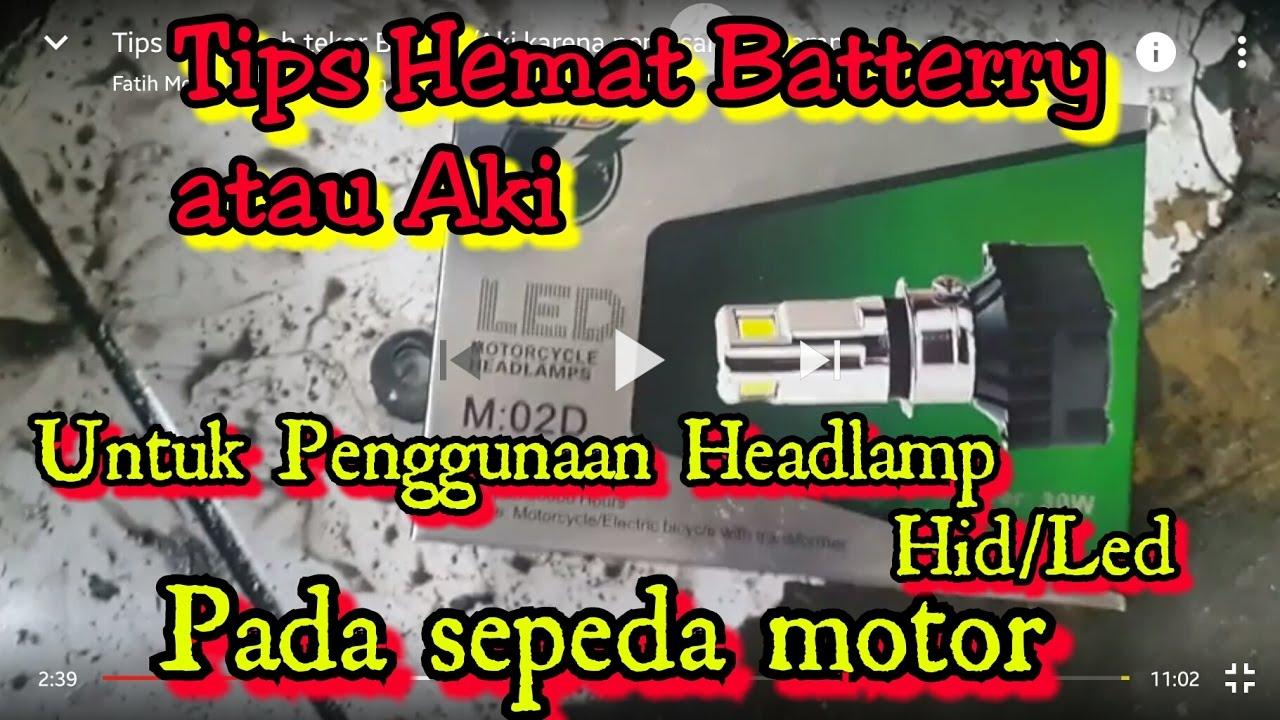 Tips Mencegah Tekor Battery Aki Karena Pemasangan Lampu Led Pada