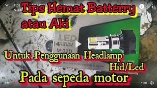 Tips mencegah tekor Battery/Aki karena pemasangan Lampu LED pada Motor Honda Beat