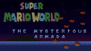 Super Mario World: The Mysterious Armada (C3 Winter 2019) | Super Mario World ROM Hack (スーパーマリオワールド)