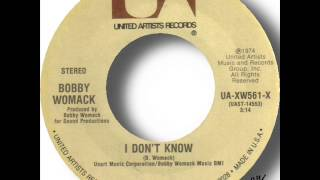 Bobby Womack   I Don't Know