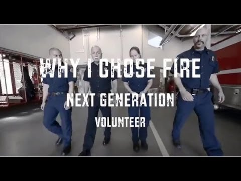 Why I Chose Fire:Next Generation Volunteer Recruitment