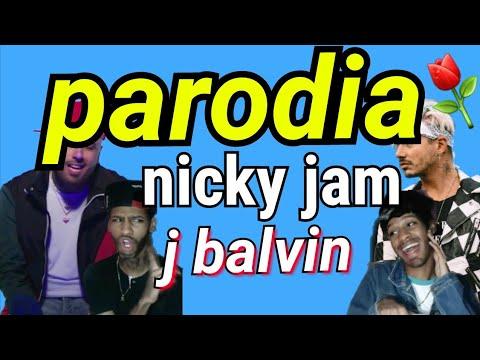 X (equis) parodia - nicky jam ft j balvin