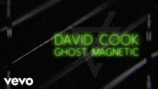 David Cook - Ghost Magnetic