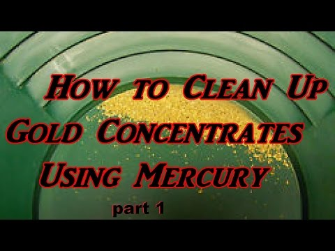 How to clean gold concentrates using mercury