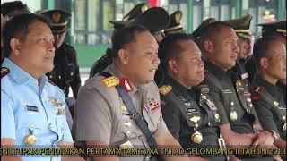 Penutupan Pendidikan Pertama Tamtama TNI AD Gelombang II Tahun 2018 Kodam VI/Mulawarman
