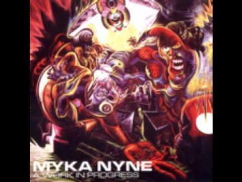 Myka Nyne- This Ain't the Song