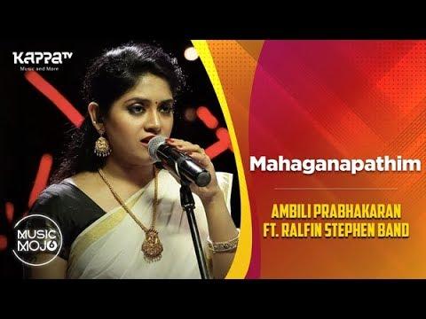 Mahaganapathim - Ambili Prabhakaran ft  Ralfin Stephen Band - Music Mojo  Season 6 - Kappa TV