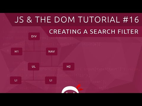 JavaScript DOM Tutorial #16 - Custom Search Filter - YouTube