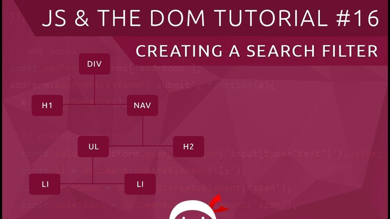 JavaScript DOM Tutorial #16 - Custom Search Filter