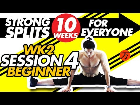 How to do the splits - Wk2 session #04, best BEGINNER stretching exercises FULL WORKOUT