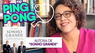 Autora do Bestseller Sonho Grande, Cris Correa | Ping Pong Na Prática