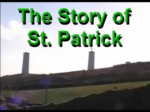 The Story of St. Patrick - A Legend from Ancient Ireland
